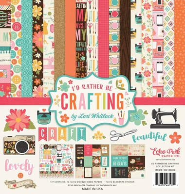Echo Park Collection Kit I'd rather be crafting