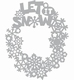 Mask stencil Let it Snow