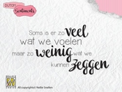 Nellie's  Choice | NL Sentiments - Spreuk: Soms is er zoveel