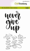 CraftEmotions clearstamps A6 | Never Give Up