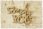 MDF tekst Simply You per stuk