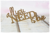 SnipArt | MDF tekst All you need is love